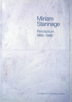 Miriam Stannage Perception 1969-1989